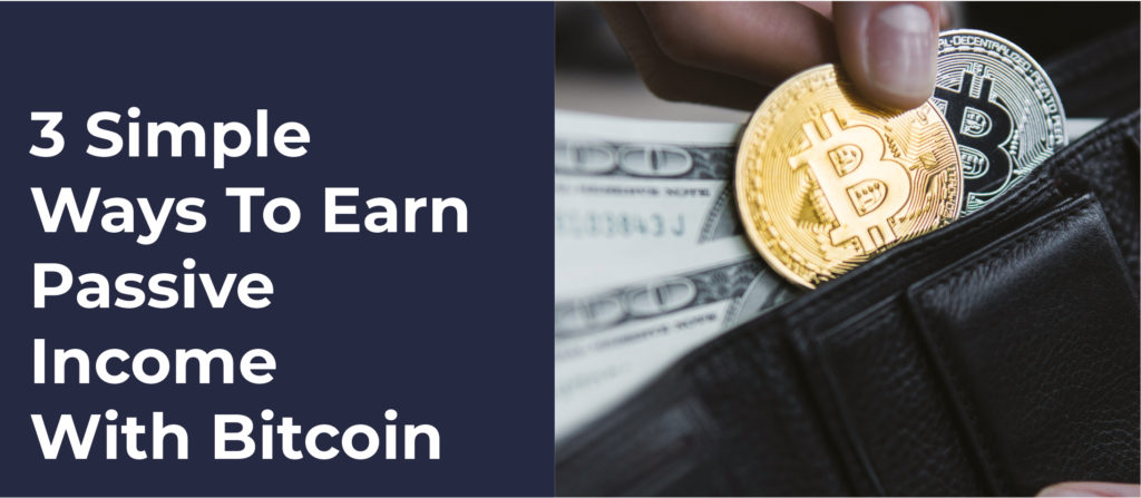 passive income with bitcoin