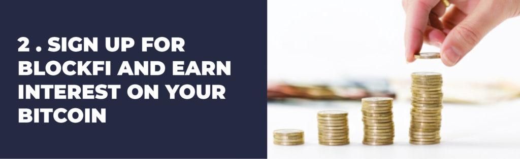 earn interest on your bitcoin